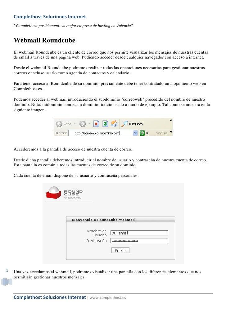 "Complethost Soluciones Internet     "" Complethost posiblemente la mejor empresa de hosting en Valencia""       Webmail Roun..."