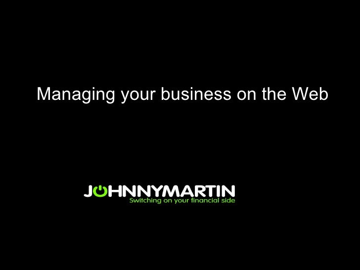 Managing your business on the Web