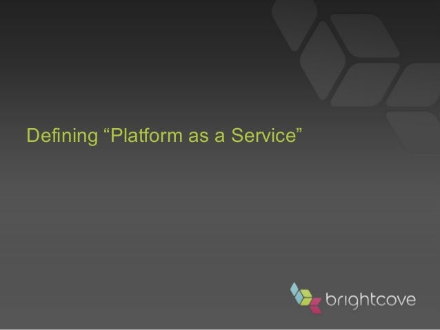 "Defining ""Platform as a Service"""