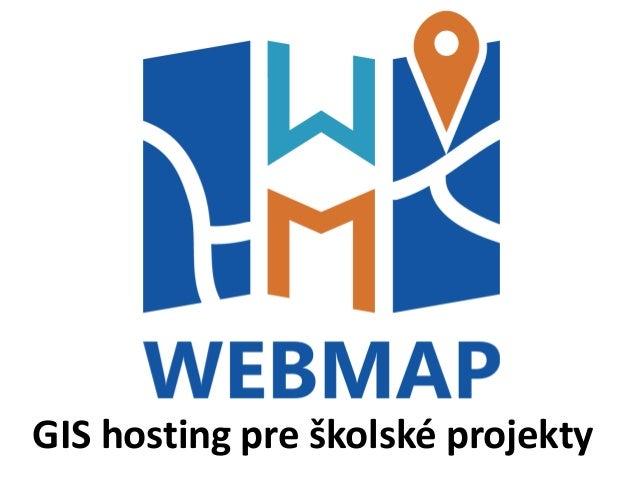 GIS hosting pre školské projekty