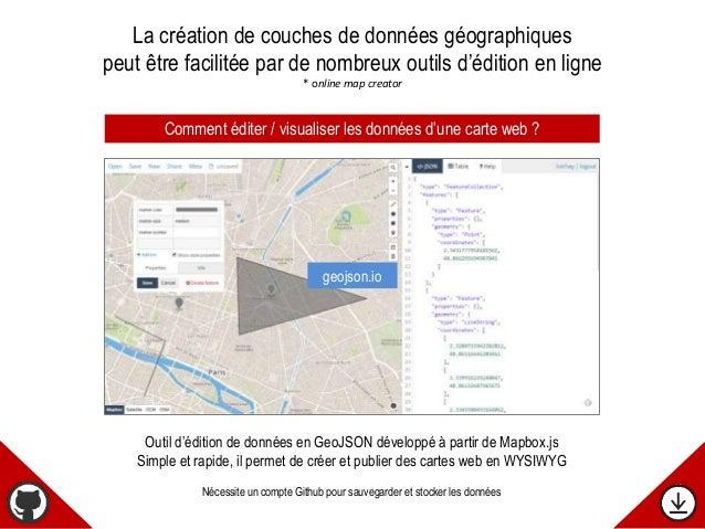 Outil d'édition de données en GeoJSON développé à partir de Mapbox.js Simple et rapide, il permet de créer et publier des ...