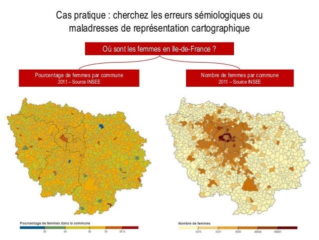 Cas pratique : cherchez les erreurs sémiologiques ou maladresses de représentation cartographique Où sont les femmes en Il...