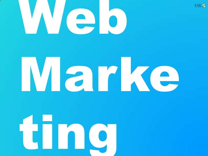 Web Marketing<br />