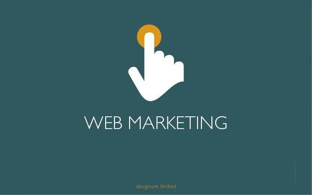 WEB MARKETING 1designure limited