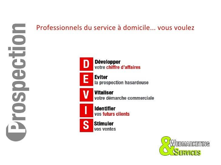 Professionnels du service à domicile... vous voulez