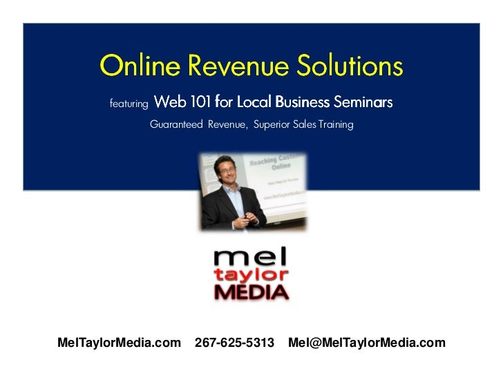 Online Revenue Solutions       featuring   Web 101 for Local Business Seminars                   Guaranteed Revenue, Super...