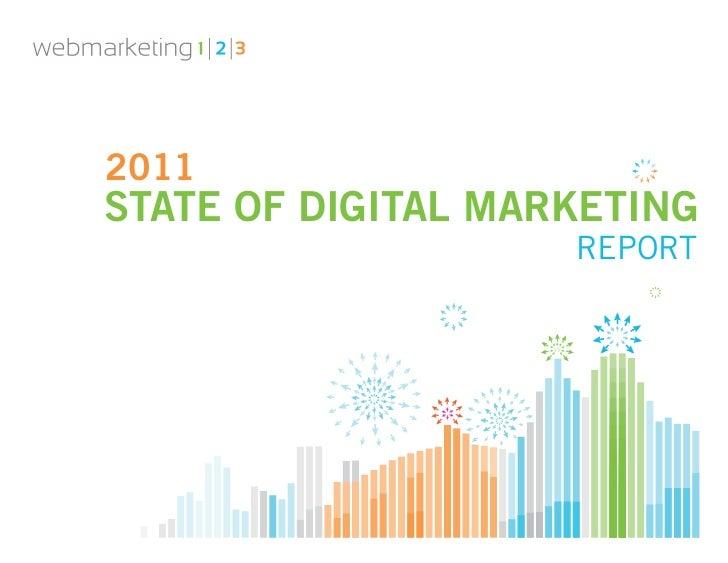 2011STATE OF DIGITAL MARKETING                    REPORT