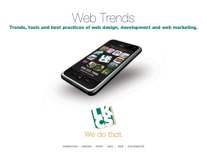 Web TrendsTrends, tools and best practices of web design, development and web marketing.
