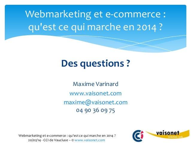 Webmarketing et e commerce qu 39 est ce qui marche en 2014 for Idees commerce qui marche