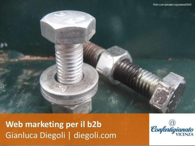 Web marketing per il b2b Gianluca Diegoli | diegoli.com flickr.com/people/cupcakes2000/