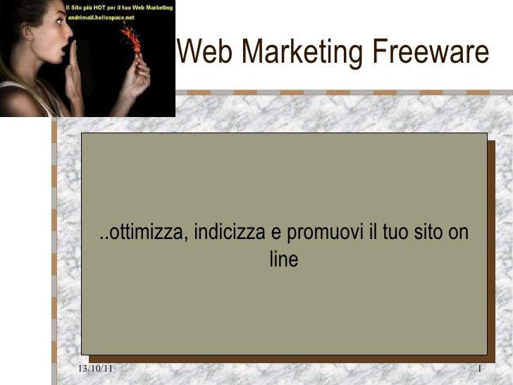 Web Marketing Freeware ..ottimizza, indicizza e promuovi il tuo sito on line Logo della società