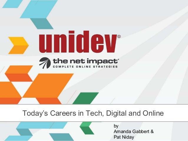 Today's Careers in Tech, Digital and Online                           by                           Amanda Gabbert &       ...