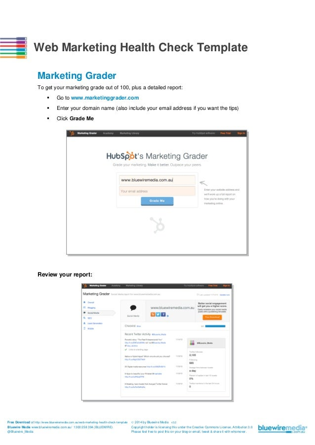Web Marketing Health Check Template Marketing Grader To get your marketing grade out of 100, plus a detailed report:   Go...