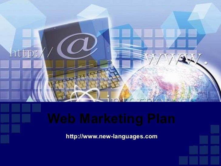 Web Marketing Plan http://www.new-languages.com