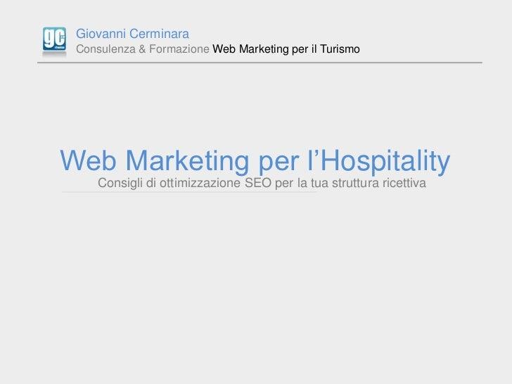 Giovanni Cerminara Consulenza & Formazione Web Marketing per il TurismoWeb Marketing per l'Hospitality    Consigli di otti...