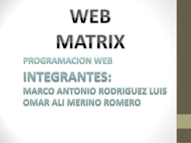 Microsoft    ha    diseñado    WebMatrix    paracualquiera que quiera crear una web. Paraestudiantes     y    nuevos     d...