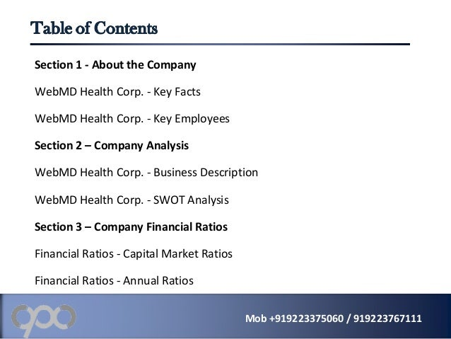 Section 1 - About the Company WebMD Health Corp. - Key Facts WebMD Health Corp. - Key Employees Section 2 – Company Analys...
