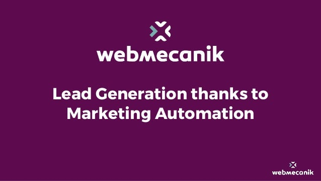 Lead Generation thanks to Marketing Automation