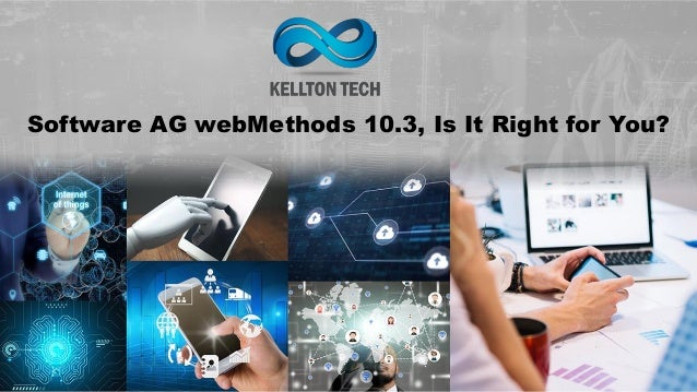 Software Ag Webmethods 10 3 Is It Right For You