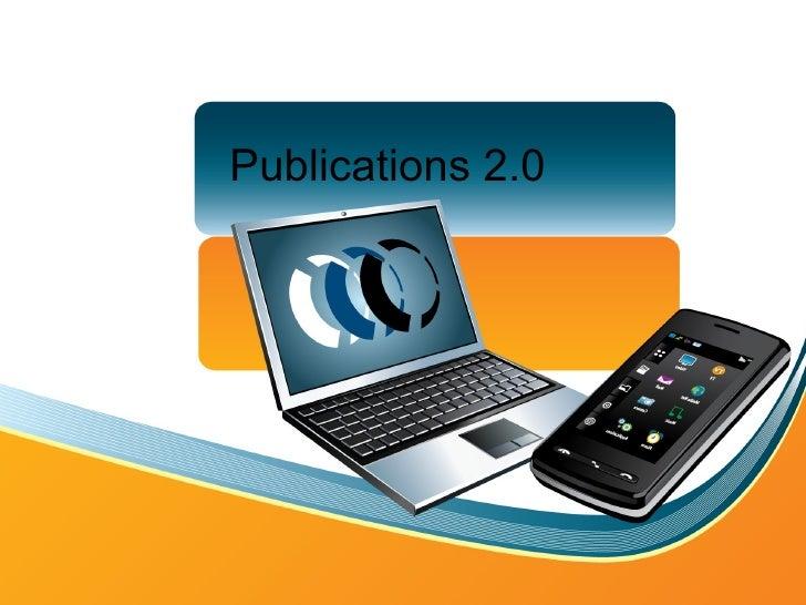 Publications 2.0