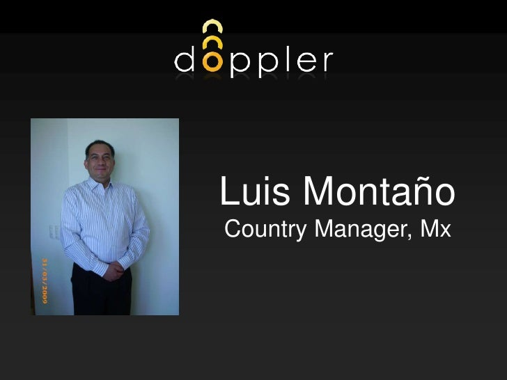 1<br />Luis Montaño<br />Country Manager, Mx<br />