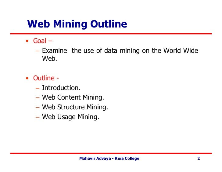 web data mining Web mining refers to the whole of data miningand related techniques that are used toautomatically discover and extract informationfrom web documents and services.