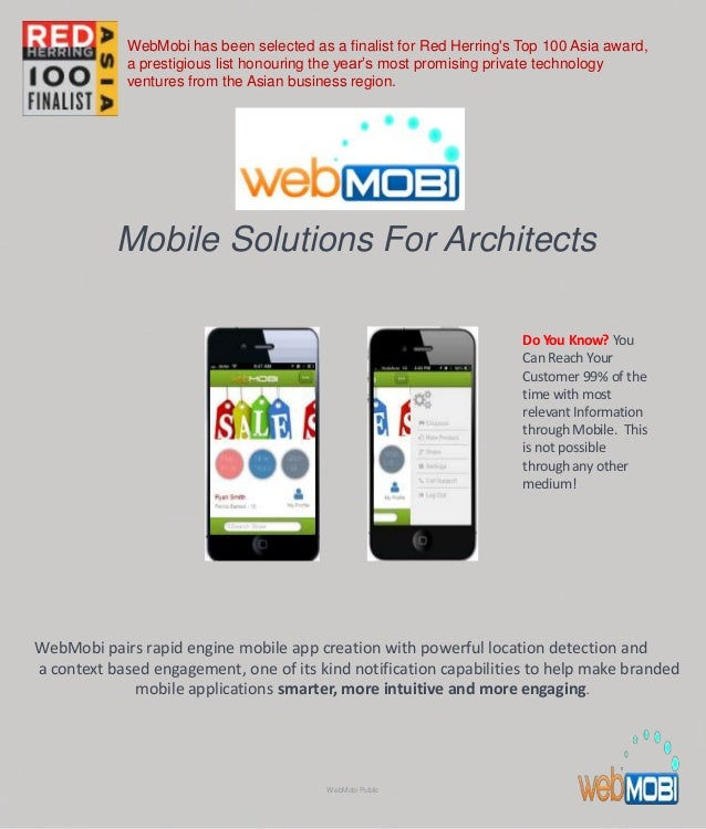 Mobile Solutions For Architects WebMobi pairs rapid engine mobile app creation with powerful location detection and a cont...