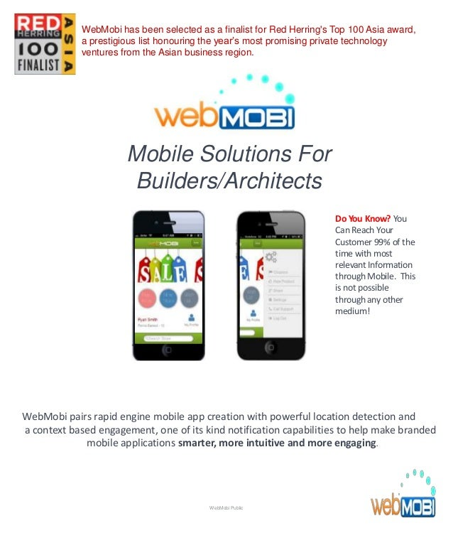 Mobile Solutions For Builders/Architects WebMobi pairs rapid engine mobile app creation with powerful location detection a...
