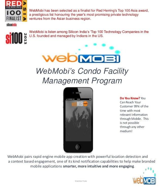 WebMobi's Condo Facility Management Program WebMobi pairs rapid engine mobile app creation with powerful location detectio...