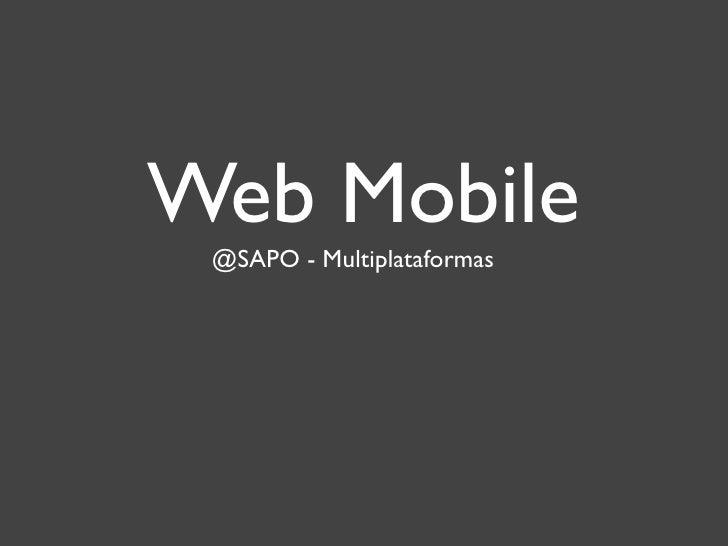 Web Mobile @SAPO - Multiplataformas