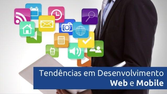 Tendências em Desenvolvimento Web e Mobile