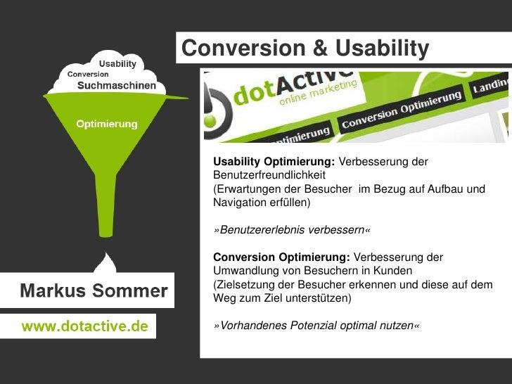 Conversion & Usability<br />Usability Optimierung: Verbesserung der Benutzerfreundlichkeit<br />(Erwartungen der Besucher ...