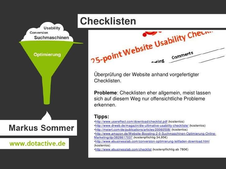 Checklisten<br />Überprüfung der Website anhand vorgefertigter Checklisten.<br />Probleme: Checklisten eher allgemein, mei...