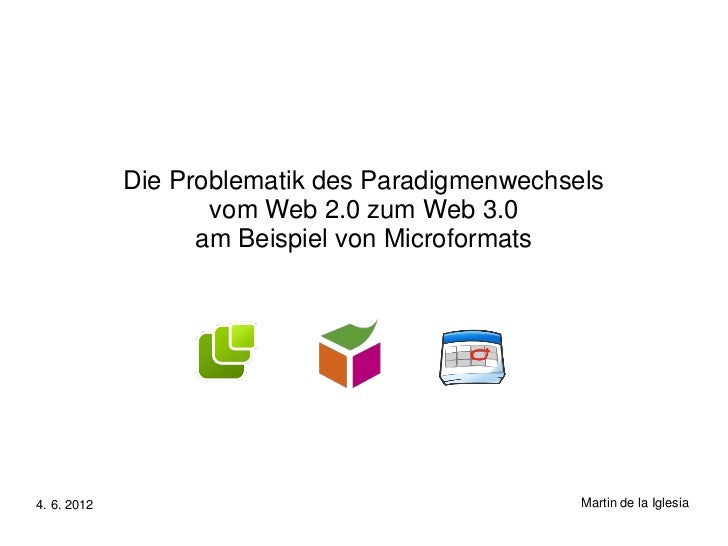 Die Problematik des Paradigmenwechsels                    vom Web 2.0 zum Web 3.0                   am Beispiel von Microf...