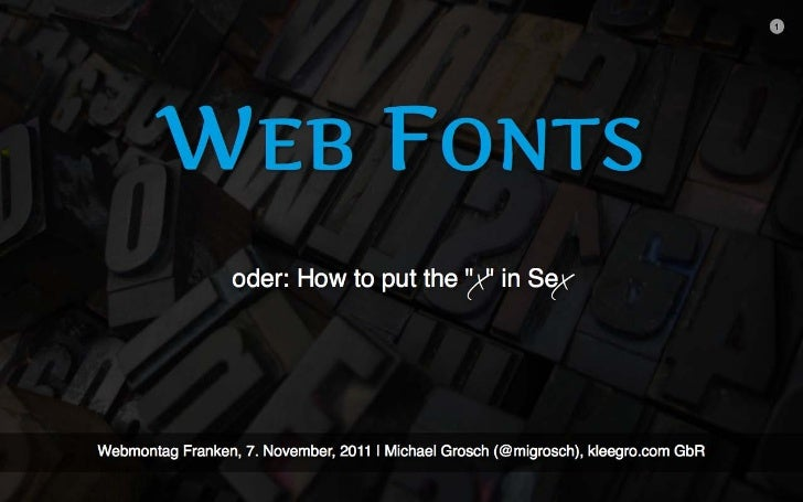 Web Fonts (Webmontag Franken, 7. November 2011)