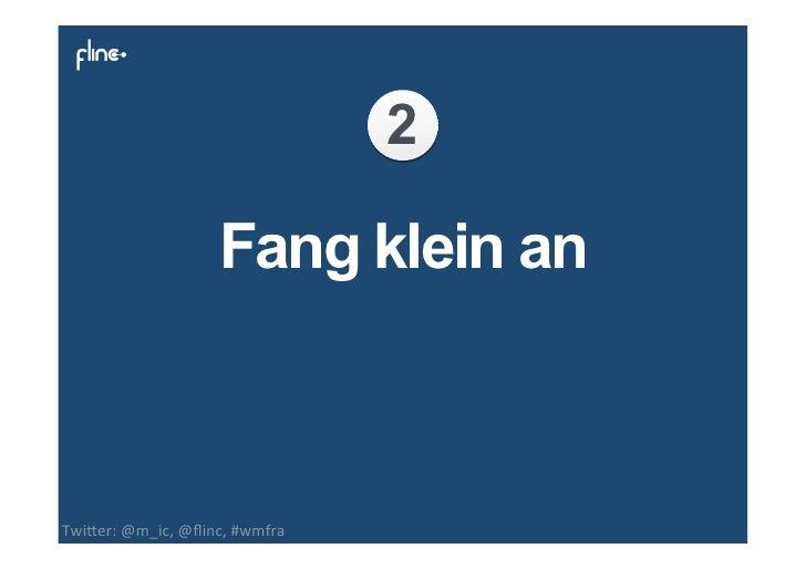 3              Liebe dein ProduktTwi$er: @m_ic, @flinc, #wmfra