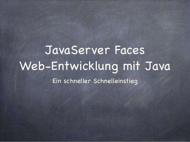 JavaServer FacesWeb-Entwicklung mit Java     Ein schneller Schnelleinstieg