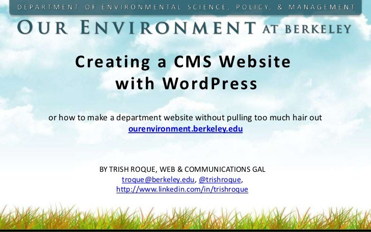 Creating a CMS Website          with WordPressor how to make a department website without pulling too much hair out       ...
