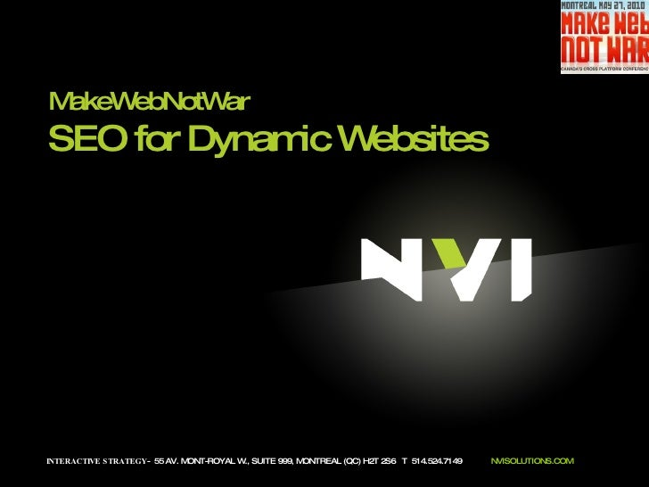 INTERACTIVE STRATEGY -  55 AV. MONT-ROYAL W., SUITE 999, MONTREAL (QC) H2T 2S6  T  514.524.7149  NVISOLUTIONS.COM MakeWebN...