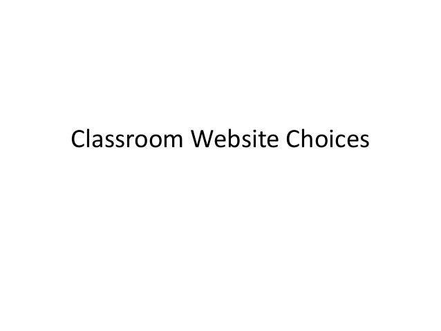 Classroom Website Choices