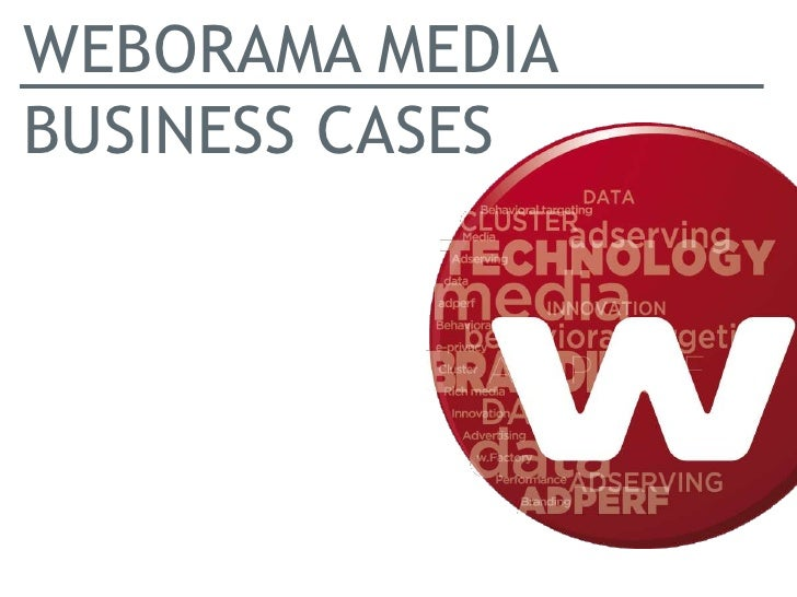 WEBORAMA MEDIABUSINESS CASES