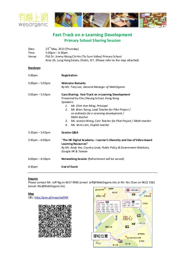 Fast-Track on e-Learning Development Primary School Sharing Session Date: 23 rd May, 2013 (Thursday) Time: 5.00pm – 6.30pm...
