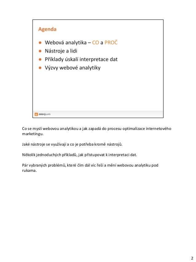 Webová analytika (ČZU - Webdesign, 11. 12. 2013) Slide 2