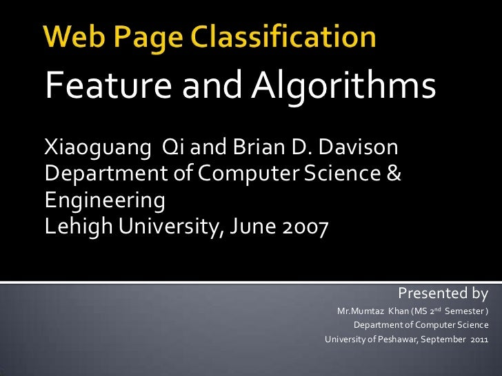 Feature and AlgorithmsXiaoguang Qi and Brian D. DavisonDepartment of Computer Science &EngineeringLehigh University, June ...