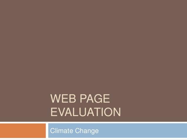 WEB PAGE EVALUATION Climate Change