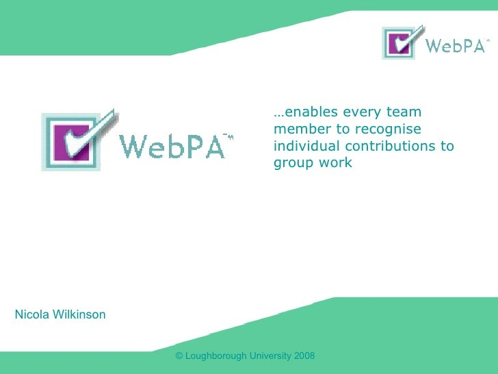 Nicola Wilkinson … enables every team member to recognise individual contributions to group work