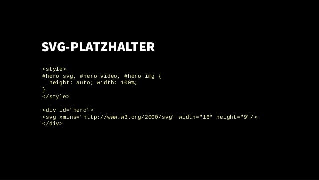 "SVG-PLATZHALTER <style> #hero svg, #hero video, #hero img { height: auto; width: 100%; } </style> <div id=""hero""> <svg xml..."