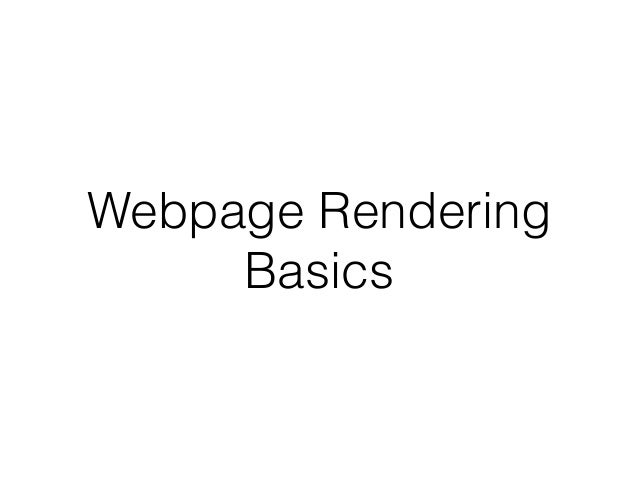Webpage Rendering Basics