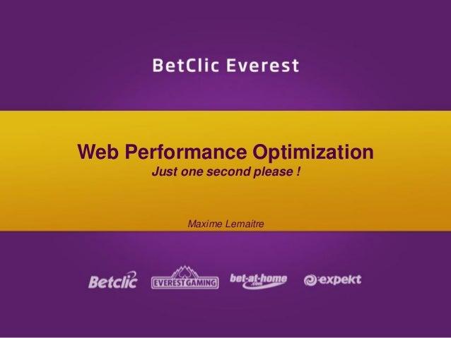 Web Performance OptimizationJust one second please !Maxime Lemaitre