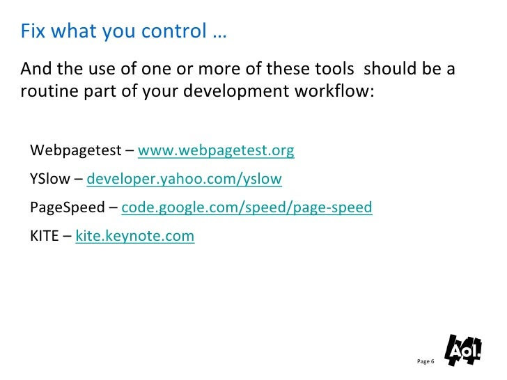 Fix what you control … And the use of one or more of these tools should be a routine part of your development workflow:   ...